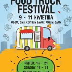 FOOD TRUCK FESTIVAL 9-11 KWIETNIA